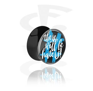 """Tunnels & Plugs, Black Double Flared Plug with """"There will be haters"""" Imprint, Acrylic"""