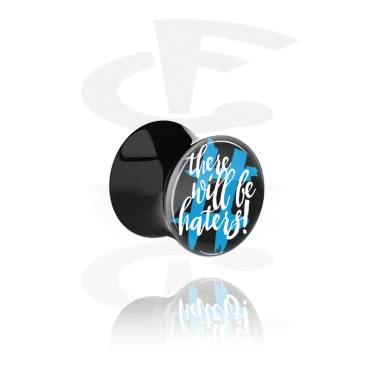 "Tunnels & Plugs, Black Double Flared Plug with ""There will be haters"" Imprint, Acrylic"